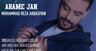 دانلود آهنگ جدید محمدرضا عباسیان به نام آرام جان